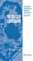 . Ed(s): Islam, Md. Shahidul - The Islets of Langerhans (Advances in Experimental Medicine and Biology) - 9789400731943 - V9789400731943
