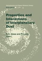 - Properties and Interactions of Interplanetary Dust: Proceedings of the 85th Colloquium of the International Astronomical Union, Marseille, France, Jul (Astrophysics and Space Scien - 9789401089128 - V9789401089128