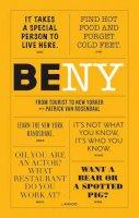 van Rosendaal, Patrick - Be NY: From Tourist to New Yorker - 9789401434690 - V9789401434690