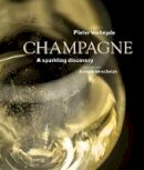 Pieter Verheyde, Photography by Andrew Verschetze - Champagne: A Sparkling Discovery - 9789401434751 - V9789401434751