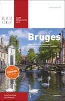 Allegaert, Sophie - Bruges Guida della Città 2017 (Italian Edition) - 9789401439947 - V9789401439947