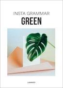 Schampaert, Irene - Insta Grammar: Green - 9789401440554 - V9789401440554