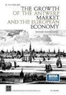 Van der Wee, H. (Professor Emeritus, Department of Economics, Leuven University, Belgium) - The Growth of the Antwerp Market and the European Economy (fourteenth-sixteenth centuries). III. Graphs.  - 9789401537865 - V9789401537865