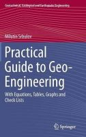Srbulov, Milutin - Practical Guide to Geo-Engineering: With Equations, Tables, Graphs and Check Lists (Geotechnical, Geological and Earthquake Engineering) - 9789401786379 - V9789401786379