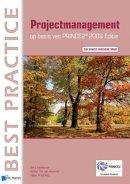 Hedeman, Bert - Projectmanagement op basis van Prince2® Editie 2009 – 2de geheel herziene druk (Dutch Edition) - 9789401800044 - V9789401800044
