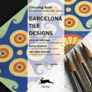 Roojen, Anette Van - Barcelona Tile Designs (Artists Colouring Book) - 9789460096501 - V9789460096501
