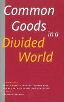 - Common Goods in a Divided World - 9789460221644 - V9789460221644