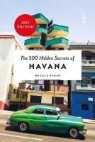 Raman, Magalie - The 500 Hidden Secrets of Havana - 9789460581892 - V9789460581892