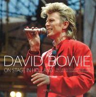 Rübsamen, Bernhard - David Bowie on stage in Holland: the Dutch concerts 1987 - 1997 pictured by Bernhard Rübsamen - 9789461539625 - V9789461539625