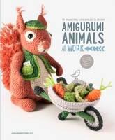 Vermeiren, Joke, Amigurumipatterns.net - Amigurumi Animals at Work - 9789491643040 - V9789491643040