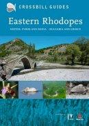 Hilbers, Dirk; Dierickx, Herman; Tabak, Alex - Eastern Rhodopes - 9789491648014 - V9789491648014
