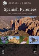 Hilbers, Dirk, Woutersen, Kees - Spanish Pyrenees: And Steppes of Huesca - Spain - 9789491648076 - V9789491648076