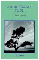 Hawkes, David - A Little Primer of Tu Fu - 9789629966591 - V9789629966591