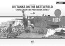 Stokes, Neil - KV Tanks on the Battlefield: World War Two Photobook Series Vol. 5 - 9789638962348 - V9789638962348