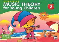 Ying Ying Ng - Music Theory for Young Children Book 2 Second Edition - 9789671250419 - V9789671250419