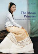 Sanda, Sao - Moon Princess, The: Memories of the Shan States - 9789749863374 - V9789749863374