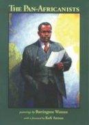 Barrington Watson - The Pan-Africanists - 9789768123909 - V9789768123909