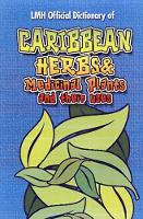 Henry, Mike L., Harris, Kevin S. - Caribbean Herbs and Medicinal Plants and Their Uses - 9789768184320 - V9789768184320