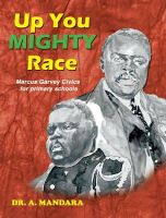 Mandara, Adrian - Up You Mighty Race: Marcus Garvey Civics for Primary Schools - 9789768245182 - V9789768245182