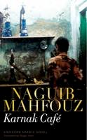Mahfouz, Naguib - Karnak Café - 9789774160721 - V9789774160721