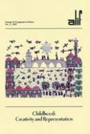 - Alif 27: Childhood: Creativity and Representation (Journal of Comparative Poetics alif) - 9789774161131 - V9789774161131