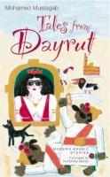 Mustagab, Mohamed - Tales from Dayrut: Egyptian Stories - 9789774161872 - V9789774161872