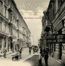 Haag, Michael - Vintage Alexandria: Photographs of the City, 1860-1960 - 9789774161926 - V9789774161926