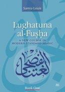 Louis, Samia - Lughatuna Al-Fusha - 9789774163524 - V9789774163524