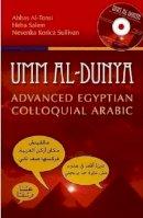 Al-Tonsi, Abbas (Georgetown University, School of Foreign Affairs in Qatar School of Foreign Service, Georgetown University in Qatar Georgetown Unive - Umm Al-Dunya - 9789774165641 - V9789774165641