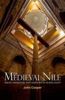 Cooper, Research John (Institute of Arab & Islamic Studies, University of Exeter) - The Medieval Nile - 9789774166143 - V9789774166143