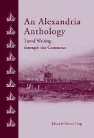 - An Alexandria Anthology: Travel Writing through the Centuries - 9789774166723 - V9789774166723