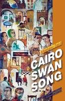 Said, Mekkawi - Cairo Swan Song - 9789774167423 - V9789774167423
