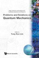 Lim - Problems and Solutions on Quantum Mechanics - 9789810231330 - V9789810231330