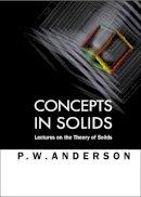 Anderson, Philip W. - Concepts in Solids - 9789810232313 - V9789810232313