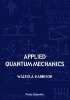 Harrison, Walter A. (Stanford University, USA) - Applied Quantum Mechanics - 9789810243944 - V9789810243944