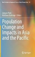 . Ed(s): Poot, Jacques; Roskruge, Matthew - Population Change and Impacts in Asia and the Pacific - 9789811002298 - V9789811002298