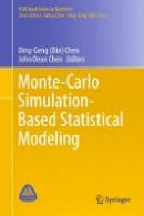 - Monte-Carlo Simulation-Based Statistical Modeling (ICSA Book Series in Statistics) - 9789811033063 - V9789811033063