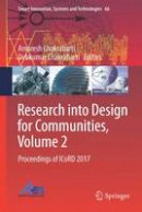 - Research into Design for Communities, Volume 2: Proceedings of ICoRD 2017 (Smart Innovation, Systems and Technologies) - 9789811035203 - V9789811035203