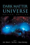 . Ed(s): Bahcall, John N.; Piran, Tsvi; Weinberg, Steven - Dark Matter in the Universe: 4th Jerusalem Winter School for Theoretical Physics Lectures - 9789812388414 - V9789812388414