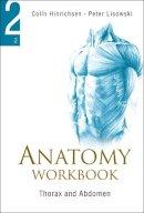 Lisowski, Peter; Hinrichsen, Colin - Anatomy Workbook - 9789812569660 - V9789812569660
