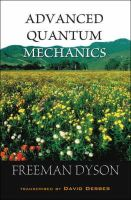 Dyson, Freeman; Derbes, David - Advanced Quantum Mechanics - 9789812706614 - V9789812706614