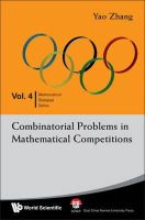 Yao, Zhang - Combinatorial Problems in Mathematical Competitions - 9789812839497 - V9789812839497
