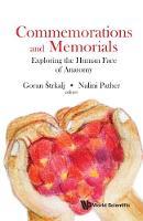 Goran Strkalj - Commemoration and Memorials in Anatomy - 9789813143142 - V9789813143142
