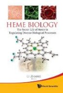 . Ed(s): Zhang, Li - Heme Biology - 9789814287920 - V9789814287920
