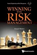 Walker, Russell - Winning with Risk Management - 9789814383882 - V9789814383882