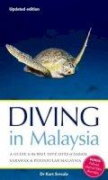 Svrcula, Kurt - Diving in Malaysia - 9789814398329 - V9789814398329