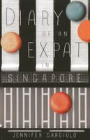Gargiulo, Jennifer - Diary of an Expat in Singapore - 9789814408578 - V9789814408578