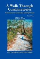 Bona, Miklos - Walk Through Combinatorics - 9789814460002 - V9789814460002