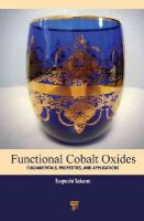 - Functional Cobalt Oxides: Fundamentals, Properties and Applications - 9789814463324 - V9789814463324
