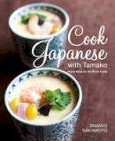 Sakamoto, Tamako - Cook Japanese with Tamako: Hearty Meals for the Whole Family - 9789814516112 - V9789814516112